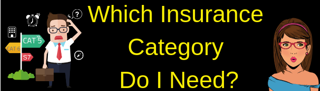 Which Insurance Category Do I Need
